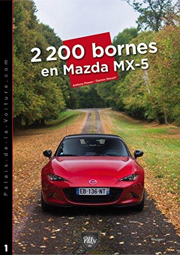 2-200-bornes-en-mazda-mx-5-chronique-dun-road-trip-hors-du-commun-les-road-trips-du-palais-de-la-voi