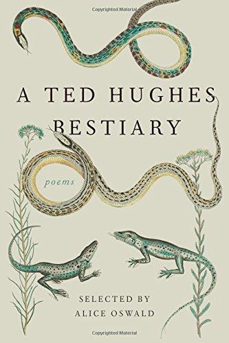 A Ted Hughes Bestiary: Poems por Ted Hughes