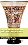 Antique and Collectible Old Glass, Glassware illustrated: Antique and Collectible Old Glass, Glassware illustrated