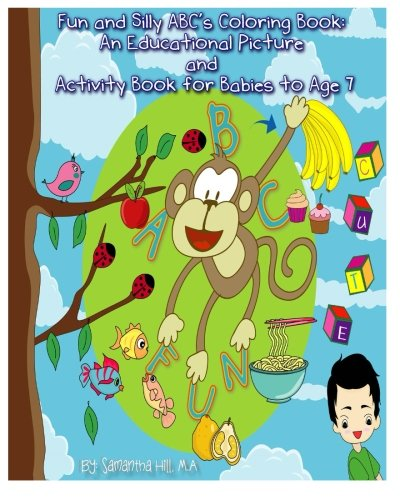Fun and Silly ABC's Coloring Book: An Educational Picture and Activity Book for
