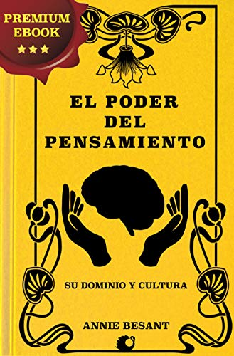 El poder del pensamiento: Premium Ebook eBook: Annie Besant ...
