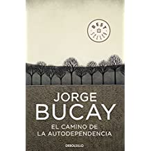 El camino de la autodependencia (BEST SELLER, Band 26200)