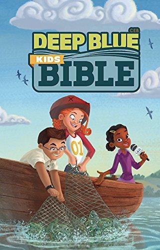 PDF Deep Blue Kids Bible-CEB-Bright Sky (Common English Bible) ePub