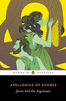 Jason and the Argonauts (Penguin Classics) by [Apollonius of Rhodes]
