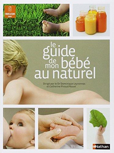 """<a href=""""/node/1753"""">Le guide de mon bébé au naturel</a>"""