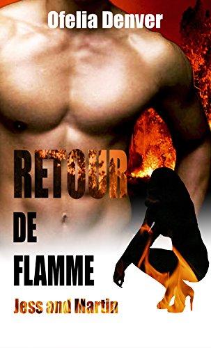 Retour de flamme (Jess & Martin)