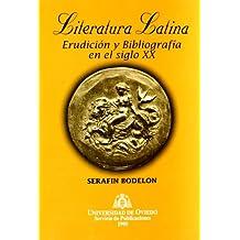 Literatura latina. Erudición bibliografía en el siglo XX