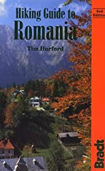 Hiking Guide to Romania (Bradt Hiking Guides) by Tim Burford (1996-07-01)