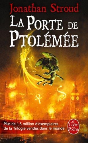 La Porte de Ptolémée (La Trilogie de Bartiméus, Tome 3) par Jonathan Stroud