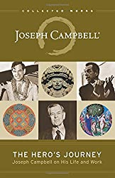 The Hero's Journey: Joseph Campbell on His Life and Work (Collected Works of Joseph Campbell)