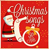 Christmas Songs - 50 Hits (Remastered)