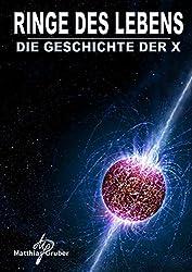 Ringe des Lebens - Die Geschichte der X