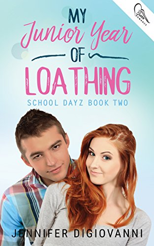 My Junior Year of Loathing (School Dayz Book 2) (English Edition)