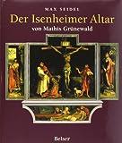 Der Isenheimer Altar: von Mathis Grünewald