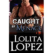 Caught by Menace (Grabbed Book 2)