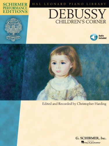 Debussy - Children's Corner (Schirmer Performance Editions) (English Edition) PDF Books