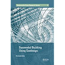 Successful Building Using Ecodesign (Sustainable Cities Research Series Book 2) (English Edition)