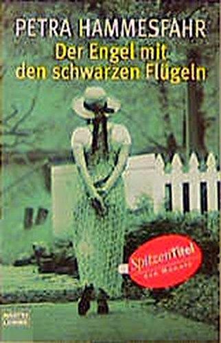 Der Engel mit den schwarzen Flügeln: Roman (Allgemeine Reihe. Bastei Lübbe Taschenbücher) (Engel Mit Schwarzen Flügeln)
