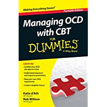 Managing OCD with CBT For Dummies: Portable Edition