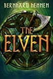 The Elven by Bernhard Hennen, James A. Sullivan