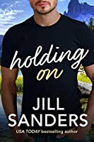Holding On (Haven, Montana Book 3) (English Edition)