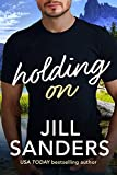 Holding On (Haven, Montana Book 3)