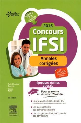 Concours IFSI 2016 - Annales corrigées: Épreuves écrites et orale