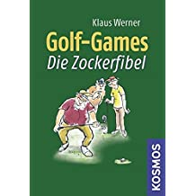 Golf Games: Die Zockerfibel