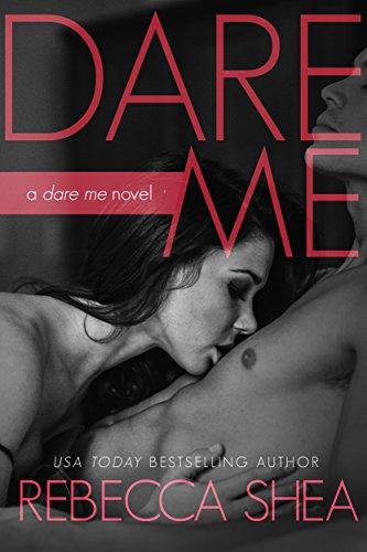 Dare Me by [Shea, Rebecca]