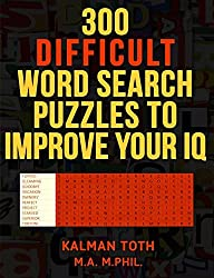 By Toth M a M Phil, Kalman [ 300 Difficult Word Search Puzzles to Improve Your IQ ] [ 300 DIFFICULT WORD SEARCH PUZZLES TO IMPROVE YOUR IQ ] Jan - 2014 { Paperback }