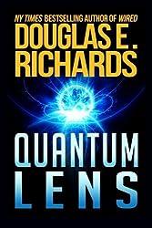 Quantum Lens by Douglas E. Richards (2014-10-01)