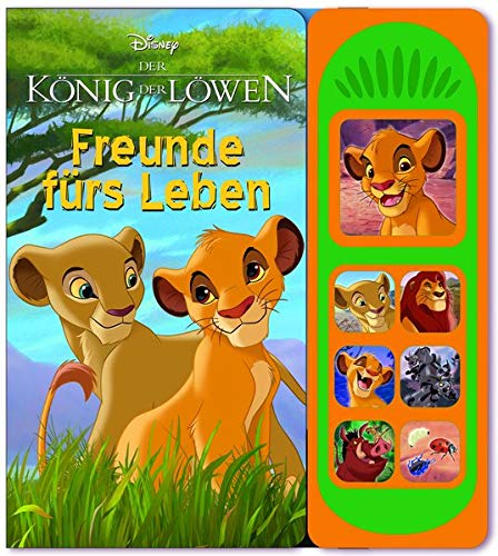 Disney - Der König der Löwen . Freunde fürs Leben - Pappbilderbuch mit 7 tollen Geräuschen für Kinder ab 3 Jahren - König Leben