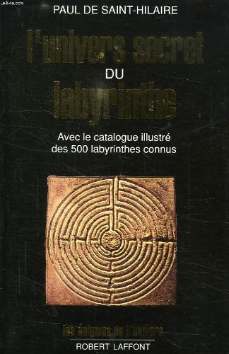 L'univers secret du labyrinthe par Paul de Saint-Hilaire