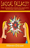 #6: Logical Fallacies: The Ultimate Guide to Dealing with Bad Arguments