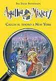 Caccia al tesoro a New York. Agatha Mistery. Vol. 14