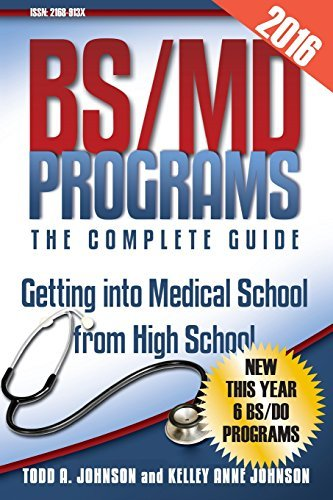 BS/MD Programs-The Complete Guide: Getting into Medical School from High School by Todd A Johnson (2016-02-13)