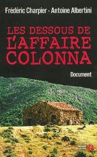 Les dessous de l'affaire Colonna par Antoine Albertini