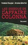 Les dessous de l'affaire Colonna par Albertini