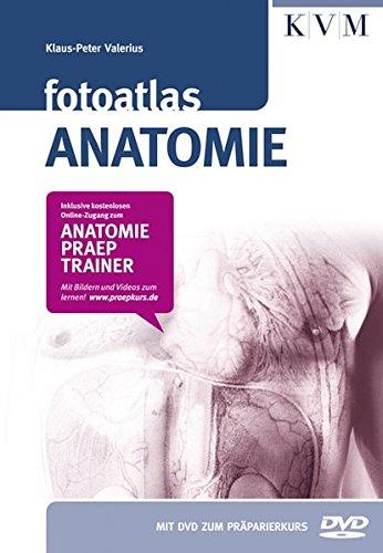 Fotoatlas Anatomie (Inkl. buchgegleitender DVD und Online-Zugang zum Anatomie-Präp-Trainer) (Anatomie Skelett Atlas)