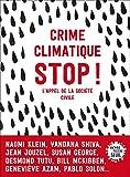 Image de Crime climatique stop !. L'appel de la société civile: L'appel de la