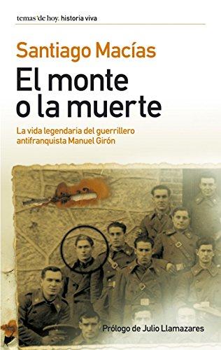 El monte o la muerte por Santiago Macías