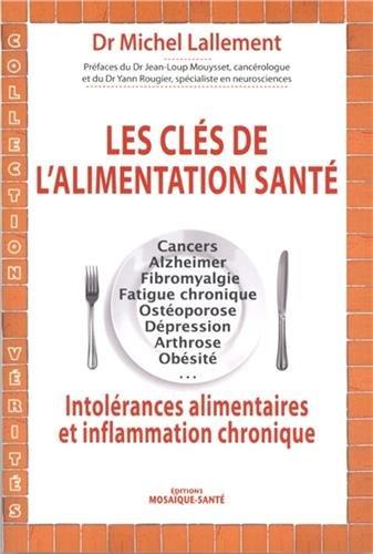 Les clés de l'alimentation santé : Intolérances alimentaires et inflammation chronique