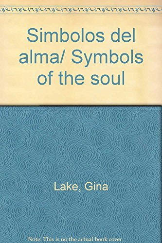 Simbolos del alma/Symbols of the soul