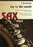Joy To The World. 38 Advents- und Weihnachtslieder mit Liedtexten für zwei Saxophone (Spielpartitur)