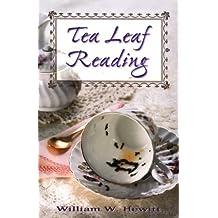 Tea Leaf Reading by William W. Hewitt (1999-10-08)