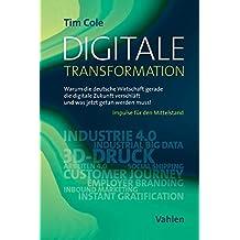 Digitale Transformation: Warum die deutsche Wirtschaft gerade die digitale Zukunft verschläft und was jetzt getan werden muss!