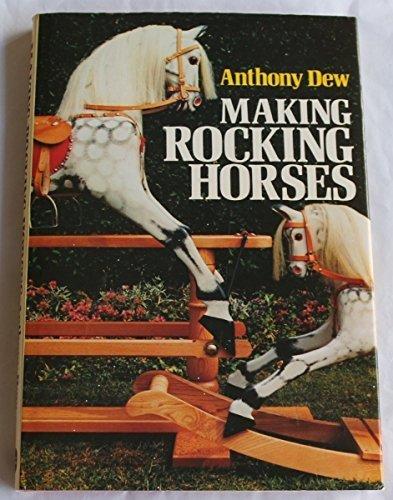 Making Rocking-horses by Anthony Dew (1988-09-29)