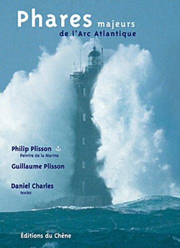 Phares majeurs de l'arc atlantique