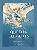 Queen of the Elements: An Illustrated Series Based on the Ramayana (Sita's Fire Trilogy)