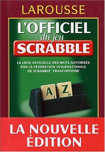 Officiel Du Scrabble -L' -Ne by Collectif (August 07,2003) par Collectif